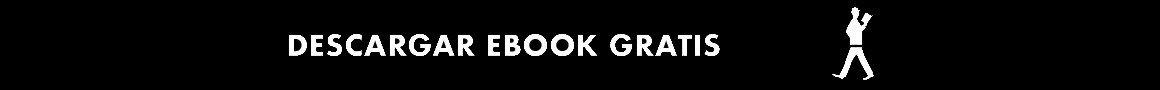 Descarga tu ebook Gratis