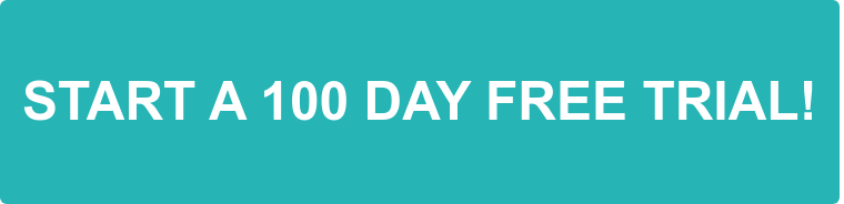 START A 100 DAY FREE TRIAL!