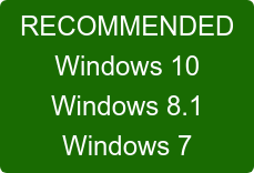 RECOMMENDED CHOICE  Windows 10  Windows 8.1  Windows 7