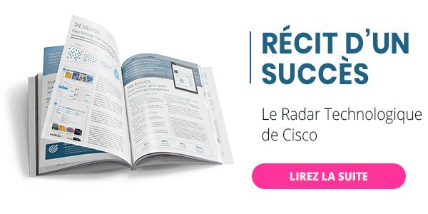 Cisco Technology Radar - Histoire d'une réussite