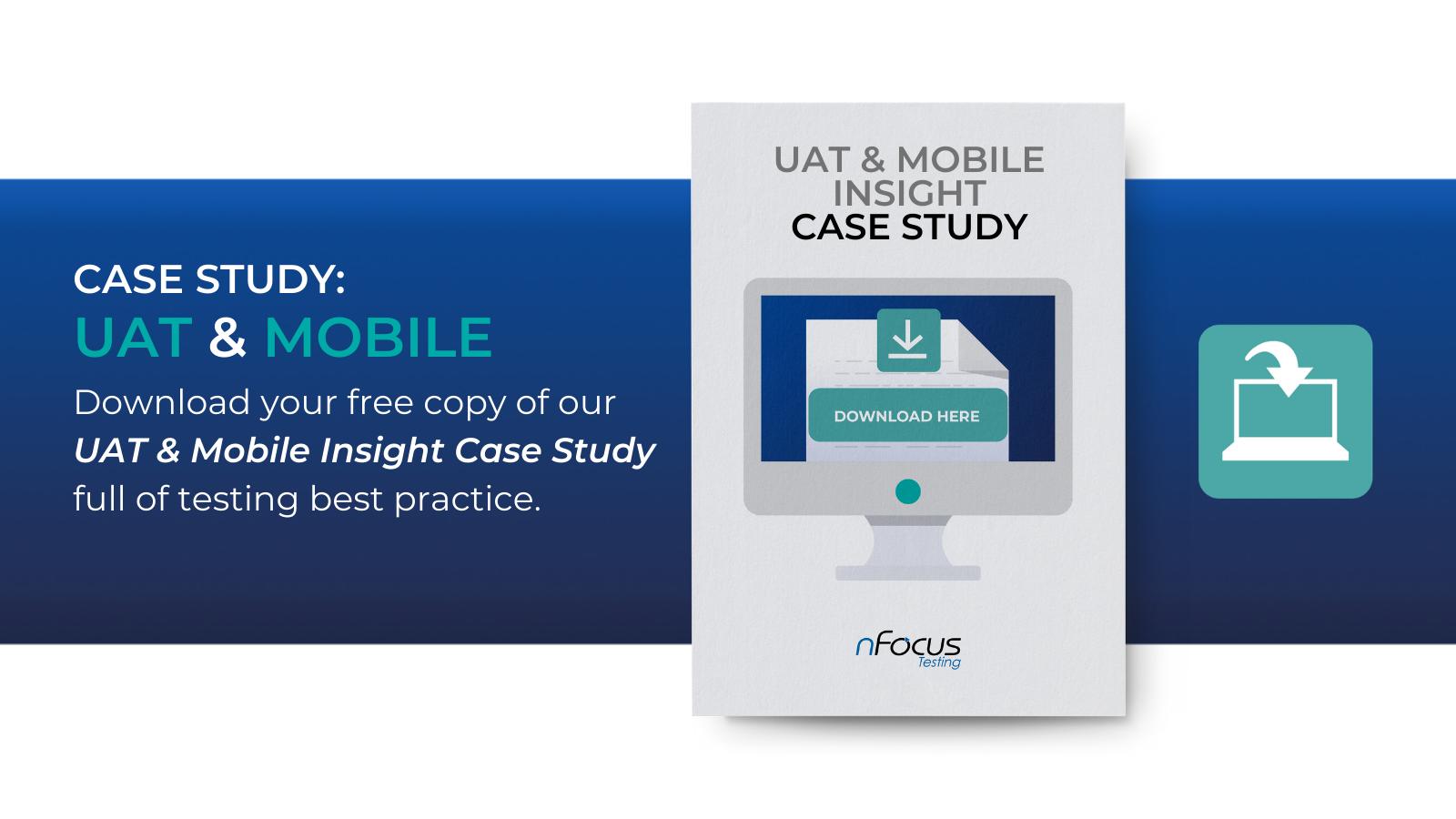 UAT & Mobile Insight Case Study