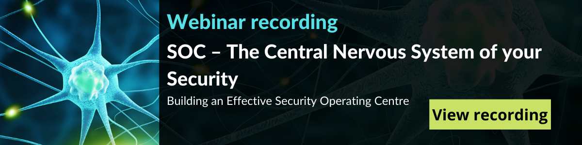 Webinar - The Central Nervous System of your security