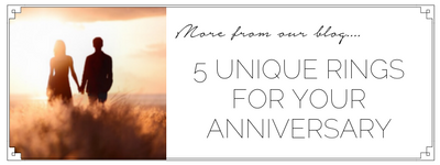 5 unique rings for your anniversary
