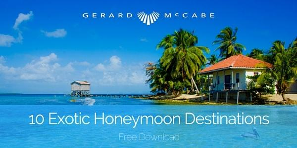Gerard McCabe Jewellers Exotic Honeymoon Destinations