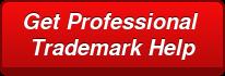 Get Professional  Trademark Help