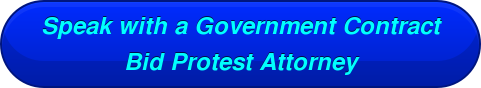 Speak with a Government Contract     Bid Protest Attorney