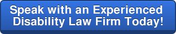 Speak with an Experienced  Disability Law Firm Today!