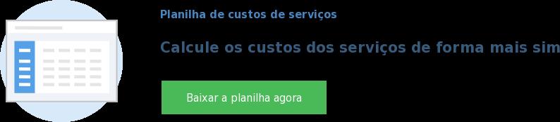 Planilha de custos de serviços  Calcule os custos dos serviços de forma mais simples Baixar a planilha agora