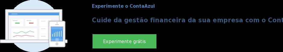 Experimente o ContaAzul  Cuide da gestão financeira da sua empresa com o ContaAzul. Experimente grátis