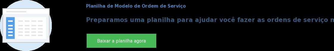 Planilha de Modelo de Ordem de Serviço  Preparamos uma planilha para ajudar você fazer as ordens de serviço na sua  empresa Baixar a planilha agora