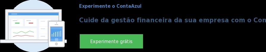 Experimente o ContaAzul  Cuide da gestão financeira da sua empresa com o ContaAzul Experimente grátis