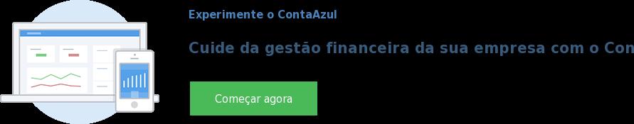 Experimente o ContaAzul  Cuide da gestão financeira da sua empresa com o ContaAzul Começar agora
