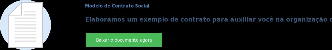 Modelo de Contrato Social  Elaboramos um exemplo de contrato para auxiliar você na organização da sua  empresa Baixar o documento agora