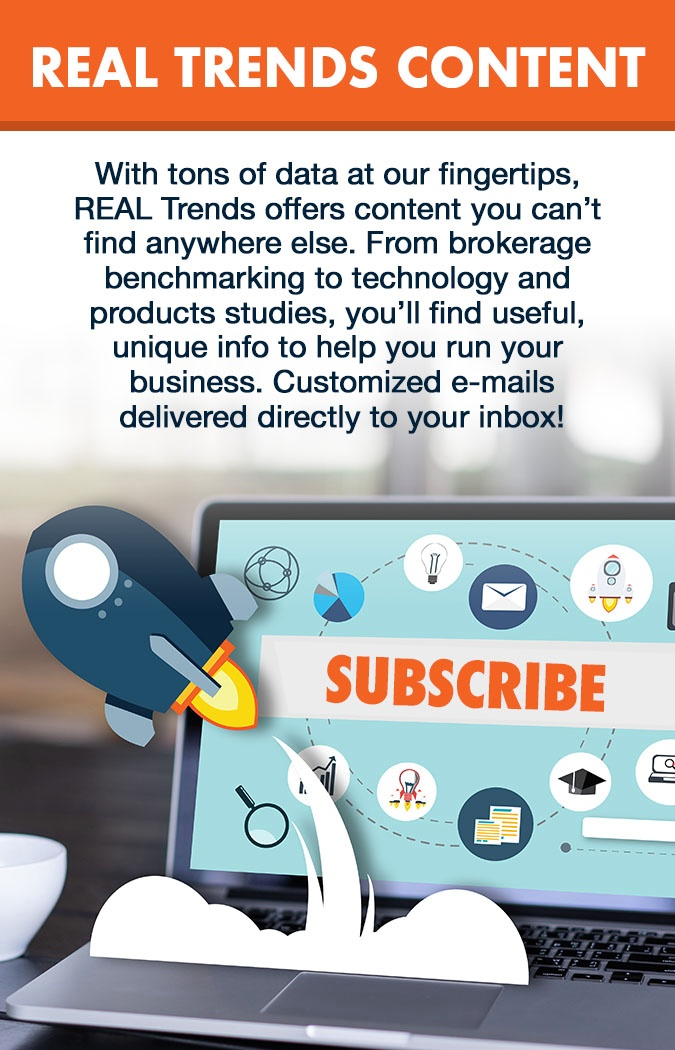 REAL Trends content, subscribe now!
