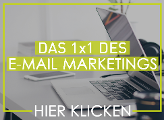 Das 1 x 1 des Email Marketing - hier klicken