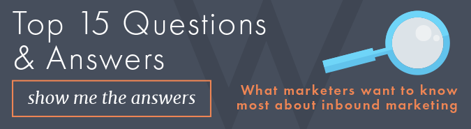 Top 15 questions about inbound marketing