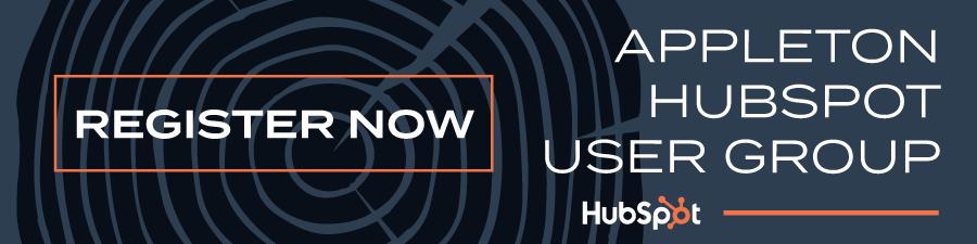 Register Now Appleton HubSpot User Group
