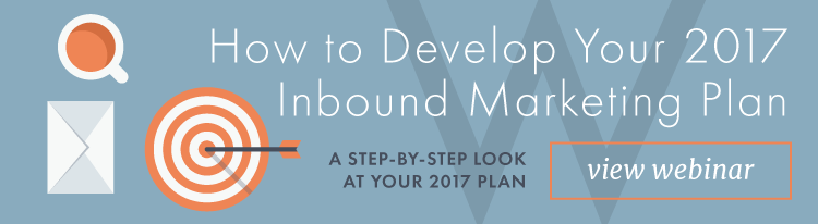 Webinar: How to develop your 2017 inbound marketing plan