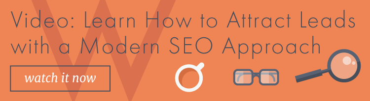 Video: Learn how to attract leads with a modern SEO approach
