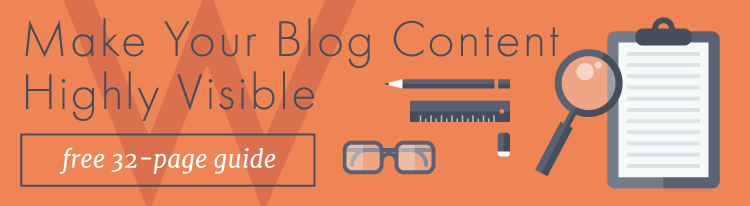 Make your blog content highly visible