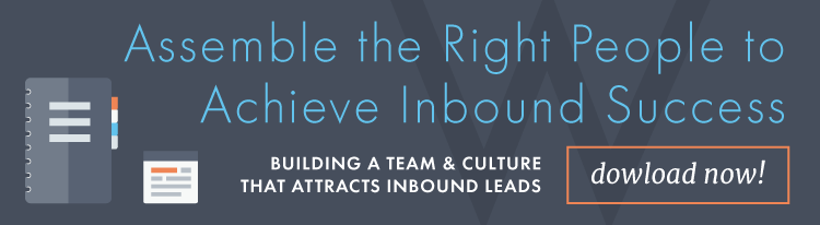 Assemble the right people to achieve inbound success