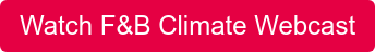 Watch F&B Climate Webcast
