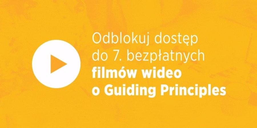 Guiding Principles - 7 bezpłatnych video
