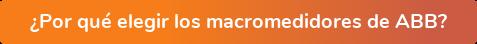 ¿Por qué elegir los macromedidores de ABB?