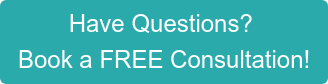 Have Questions?  Book a FREE Consultation!