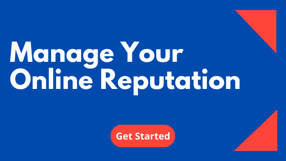 manage your online reputation