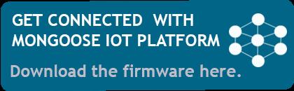 Download Mongoose IoT Platform - Firmware