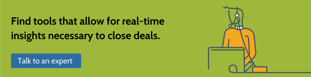 find tools that allow for real-time insights necessary to close deals.