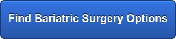 Find Bariatric Surgery Options