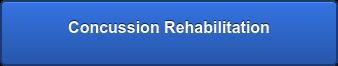 Concussion Rehabilitation
