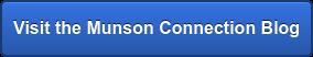 Visit the Munson Connection Blog