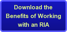 Download the Benefits of Working with an RIA