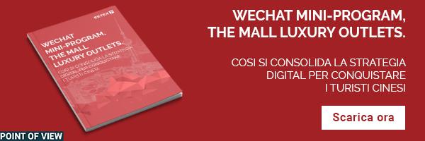 White Paper - WeChat Mini-Program, il caso The Mall Luxury Outlets. Così si consolida la strategia digital per conquistare i turisti cinesi.
