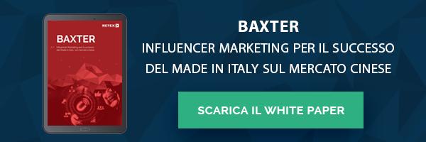 White Paper - Baxter: Influencer Marketing per il successo del Made in Italy sul mercato cinese