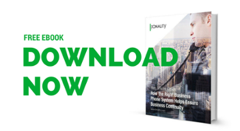 Download our ebook to see how the right phone system can keep you in business no matter what.