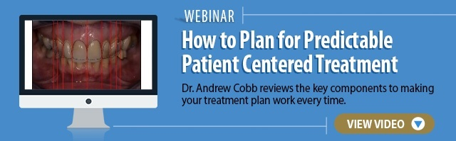 How to Easily Plan Patient Centered Dental Treatment