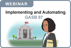 Webinar: Implementing & Automating GASB 87 Disclosures with CaseWare