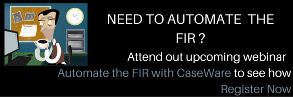 Automate the FIR with CaseWare