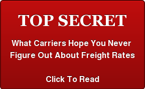 TOP SECRET  What Carriers Hope You Never  Figure Out About Freight Rates  Click To Read