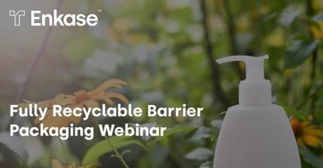 Fully Recyclable Barrier Packaging Webinar