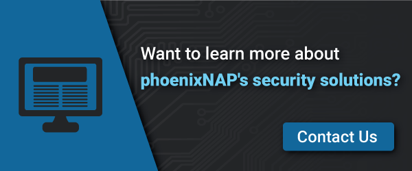 PhoenixNAP Security Solutions - Contact