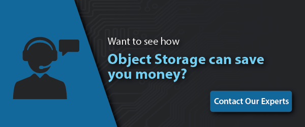 Object Storage is your answer to massive file transfer, back-up, and long term archiving needs