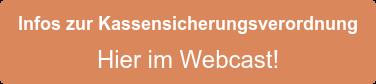 Infos zur Kassensicherungsverordnung Hier im Webcast!