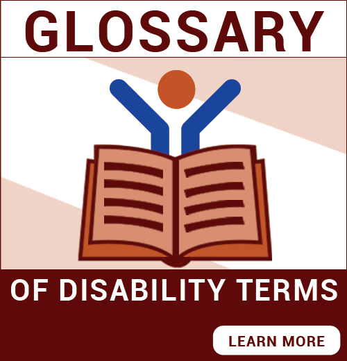 Glossary of Disability Terms - Learn More
