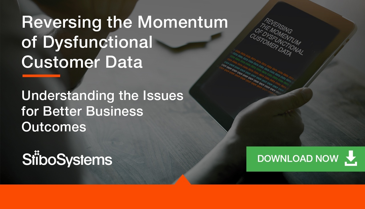 REVERSING THE MOMENTUM OF DYSFUNCTIONAL CUSTOMER DATA