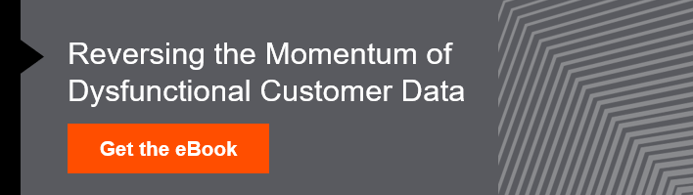 Ebook: Reversing the momentum of dysfunctional customer data